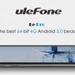 Movil Ulefone Be Pro pantalla 5.5-inch 4G por 180€